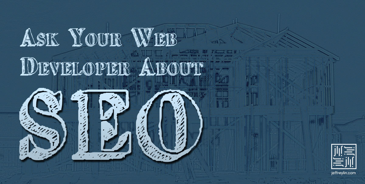 ask-your-web-developer-about-seo