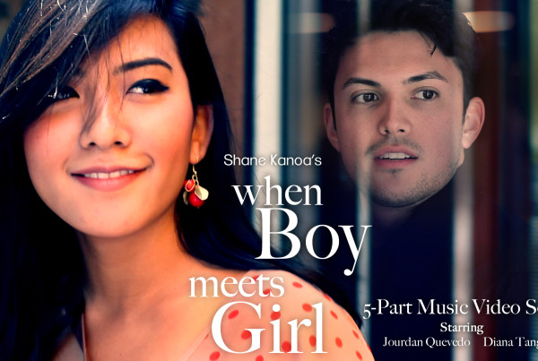 "Shane Kanoa's ""When Boy Meets Girl"" Music Video Series"