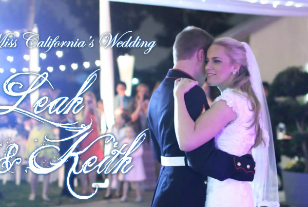 Miss California Wedding - Leah Cecil & Keith Tibbitts Wedding